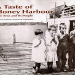 A Taste of Honey Harbour: The Area and Its People by the Honey Harbour Historical Committee